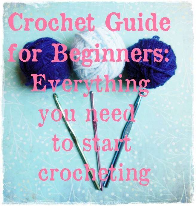 Crochet Guide for Beginners